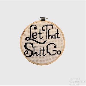 Sassy 'Let That Shit Go' Cross Stitch Ring